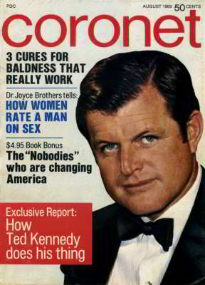 Ted Kennedy, Coronet Magazine, Aug 1969