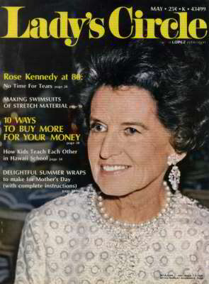 Rose Kennedy, Lady's Circle, May 1971